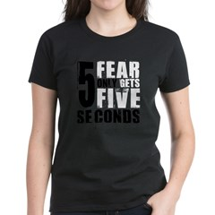 Fear Gets Five Tee