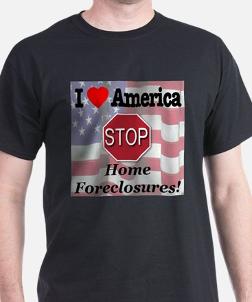 STOP Home Foreclosures! T-Shirt
