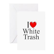 """I Love (Heart) White Trash"" Greeting Cards (Pk of"