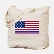 I support Law Enforcement American Flag Tote Bag