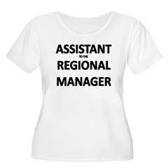 ASSISTANT TO THE EGIONAL MANA T-Shirt