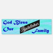 """God Bless Our Stude Family"" Bumper Bumper Sticker"