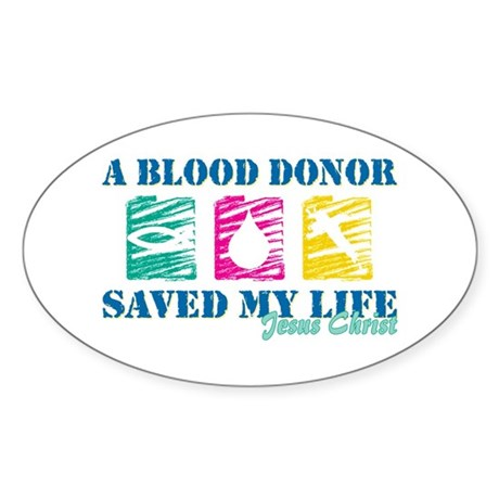 Blood donor saved cl Oval Sticker (10 pk)