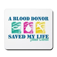 Blood donor saved cl Mousepad
