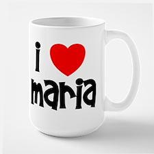 I Love Maria Large Mug