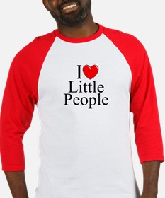 """I Love (Heart) Little People"" Baseball Jersey"