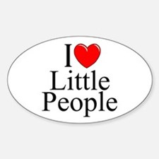 """""""I Love (Heart) Little People"""" Oval Decal"""