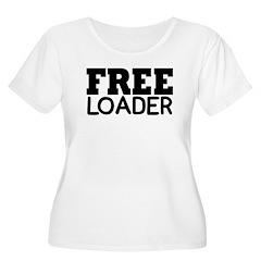 FREE LOADER T-Shirt