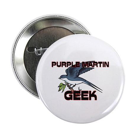 """Purple Martin Geek 2.25"""" Button (10 pack)"""