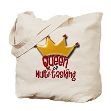 Queen of Multi-tasking Tote Bag