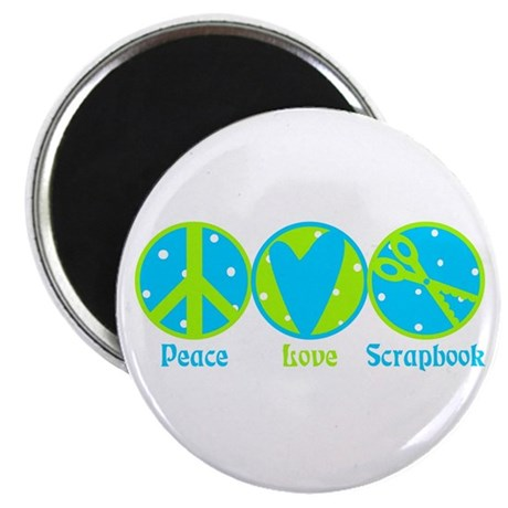 "Peace, Love, Scrapbook 2.25"" Magnet (10 pack)"