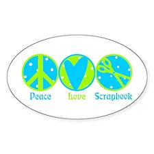 Peace, Love, Scrapbook Oval Decal