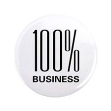 "100% Business 3.5"" Button (100 pack)"