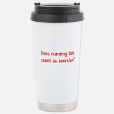 Does running late count as exercise? Travel Mug