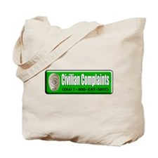 Civilian Complaints Tote Bag