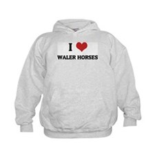 I Love Waler Horses Hoodie
