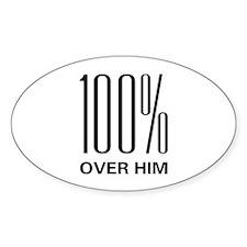 100% Over Him Oval Sticker (50 pk)