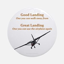 Good Landing/Great Landing Ornament (Round)