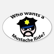 Mustache Ride Oval Decal
