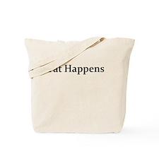 FAT HAPPENS Tote Bag