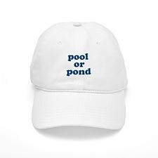 pool or pond Baseball Cap