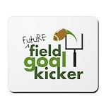 Future Field Goal Kicker Mousepad