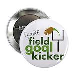 "Future Field Goal Kicker 2.25"" Button (100 pack)"