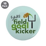 "Future Field Goal Kicker 3.5"" Button (10 pack)"