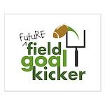 Future Field Goal Kicker Small Poster