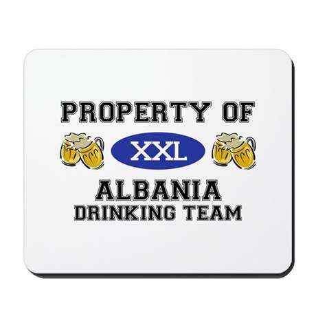 Property of Albania Drinking Team Mousepad