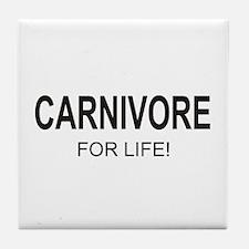 Carnivore For Life Tile Coaster