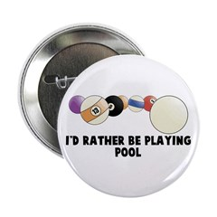 I'd Rather be Playing Pool 2.25
