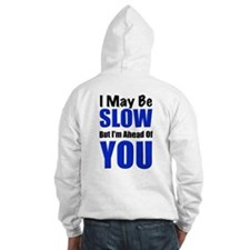 Cute I may be old but Hoodie