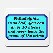 """Gotta Love Philly"" Mousepad"