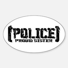 Police Proud Sister Oval Decal