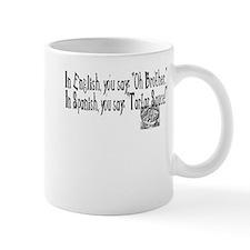 In English, In Spanish Mug