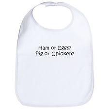 Ham or Eggs? Bib