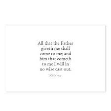 JOHN  6:37 Postcards (Package of 8)