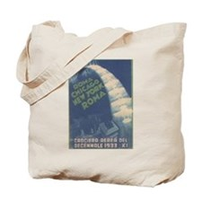 Rome Chicago NY 1933 Tote Bag