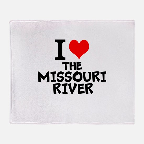I Love The Missouri River Throw Blanket