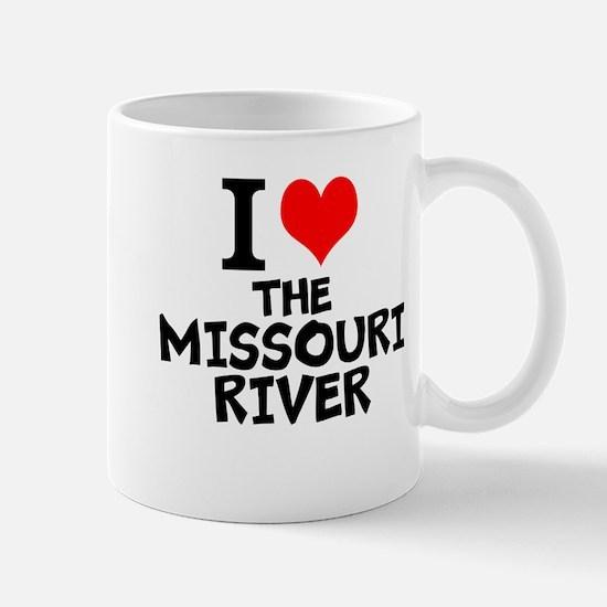 I Love The Missouri River Mugs