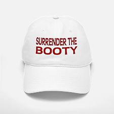 Surrender the Booty 1 Baseball Baseball Cap