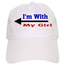 I'm With My Girl Baseball Cap