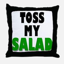 Toss My Salad Throw Pillow