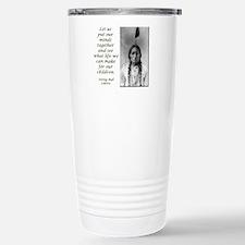 Sitting Bull Quote Travel Mug