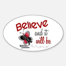 Believe 1 Butterfly 2 MELANOMA Oval Decal
