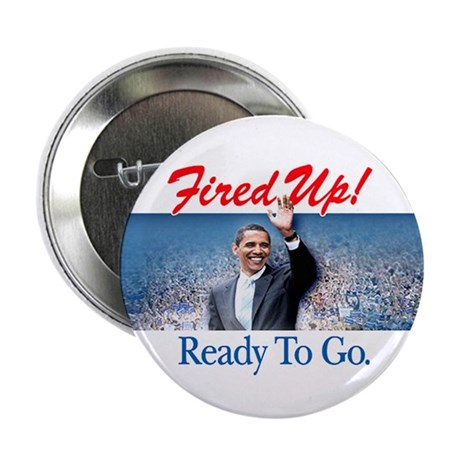 "Fired Up! 2.25"" Button (10 pack)"