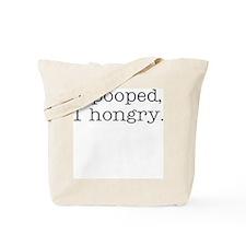 I hongry Tote Bag