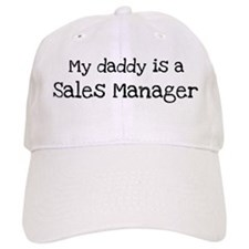 My Daddy is a Sales Manager Baseball Cap
