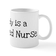 My Daddy is a Registered Nurs Mug